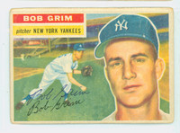 Bob Grim AUTOGRAPH d.96 1956 Topps #52 Yankees CARD IS POOR; HEAVY CREASES
