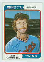 Bill Campbell AUTOGRAPH 1974 Topps #26 Twins CARD IS VG/EX