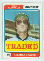 Craig Robinson AUTOGRAPH 1974 Topps #23 Traded Braves CARD IS VG/EX