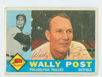 Wally Post AUTOGRAPH d.82 1960 Topps #13 Phillies CARD IS G/VG; RND CORNERS