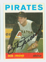 Bob Friend AUTOGRAPH 1964 Topps #20 Pirates CARD IS F/G; CREASE, INDENT