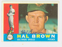 Hal Brown AUTOGRAPH d.15 1960 Topps #89 Orioles CARD IS CLEAN VG/EX
