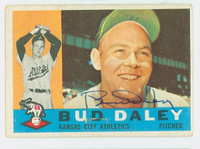 Bud Daley AUTOGRAPH 1960 Topps #8 Athletics CARD IS G/VG; CRN WEAR