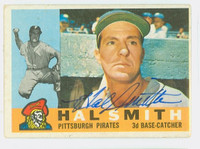 Hal W. Smith AUTOGRAPH 1960 Topps #48 Pirates CARD IS F/P; CREASING