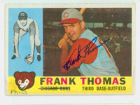 Frank Thomas AUTOGRAPH 1960 Topps #95 Cubs CARD IS CLEAN VG/EX; WRT ON FRONT