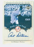 Art Ditmar AUTOGRAPH 2003 Pride of the Yankees  CERTIFIED 