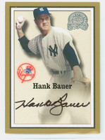Hank Bauer AUTOGRAPH d.07 Fleer Greats of the Game Yankees CERTIFIED 