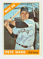 Pete Ward AUTOGRAPH 1966 Topps #25 White Sox CARD IS VG; AUTO CLEAN