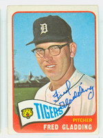 Fred Gladding AUTOGRAPH d.15 1965 Topps #37 Tigers CARD IS VG/EX; AUTO CLEAN