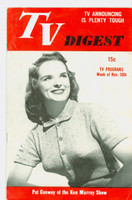 1951 TV Digest November 10 Pat Conway of the Ken Murray Show (40 pgs) Philadelphia edition Excellent  [Lt wear on cover, ow clean; label stamped on reverse]