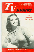 1951 TV Digest November 10 Pat Conway of the Ken Murray Show (40 pgs) Pennsylvania State edition Very Good  [Lt wear on cover, ow clean; label stamped on reverse]