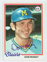 Don Money AUTOGRAPH 1978 Topps #24 Brewers 