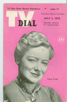 1952 TV Dial May 3 Peggy Wood of Life with Mama (32 pages) Cincinnati-Dayton edition Very Good to Excellent - No Mailing Label  [Wear and sl paper loss on edges of cover; contents fine]