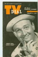 1953 TV Dial Feb 21 Willie Thall (32 pages) Cincinnati-Dayton edition Very Good  [Wear and lt staining on cover; contents fine]