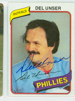 Del Unser AUTOGRAPH 1980 Topps Phillies 