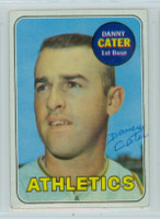 Danny Cater AUTOGRAPH 1969 Topps #44 Athletics 