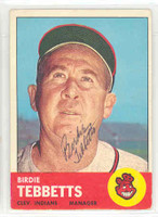 Birdie Tebbetts AUTOGRAPH d.99 1963 Topps #48 Indians 