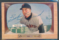 Bob Friend AUTOGRAPH 1955 Bowman #57 Pirates 