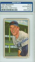 Joe Hatten AUTOGRAPH d.88 1952 Bowman #144 Cubs PSA/DNA CARD IS GVG; CRN WEAR, NO CREASES
