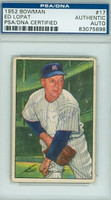 Ed Lopat AUTOGRAPH d.92 1952 Bowman #17 Yankees PSA/DNA CARD IS GVG; CRN WEAR