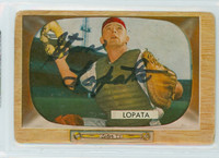Stan Lopata AUTOGRAPH d.13 1955 Bowman #18 Phillies CARD IS F/P