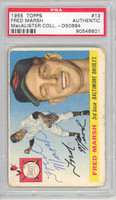 Fred Marsh AUTOGRAPH d.06 1955 Topps #13 Orioles PSA/DNA 
