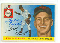 Fred Marsh AUTOGRAPH d.06 1955 Topps #13 Orioles 