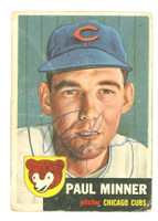 Paul Minner AUTOGRAPH d.06 1953 Topps #92 Cubs  CARD IS POOR