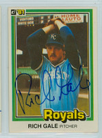 Rich Gale AUTOGRAPH 1981 Donruss #462 Royals 