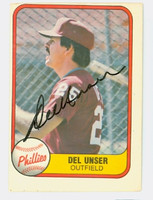 Del Unser AUTOGRAPH 1981 Fleer #26 Phillies 