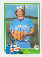 Jim Clancy AUTOGRAPH 1981 Topps #19 Blue Jays 