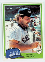 Mike Proly AUTOGRAPH 1981 Topps #83 White Sox 
