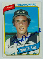 Fred Howard AUTOGRAPH 1980 Topps #72 White Sox 