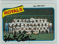 Marty Pattin AUTOGRAPH 1980 Topps #66 Royals Team 
