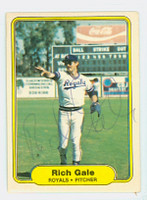 Rich Gale AUTOGRAPH 1982 Fleer #408 Royals 