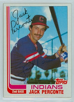Jack Perconte AUTOGRAPH 1982 Topps #87 Indians TRADED 