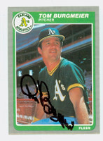 Tom Burgmeier AUTOGRAPH 1985 Fleer Athletics 
