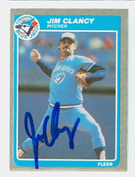 Jim Clancy AUTOGRAPH 1985 Fleer Blue Jays 