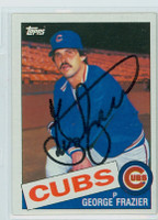 George Frazier AUTOGRAPH 1985 Topps #19 Cubs 