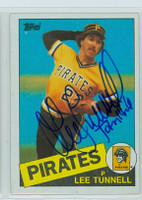 Lee Tunnell AUTOGRAPH 1985 Topps #21 Pirates 