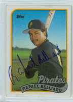 Rafael Belliard AUTOGRAPH 1989 Topps Pirates 