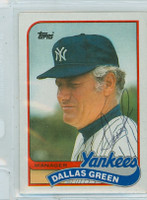 Dallas Green AUTOGRAPH 1989 Topps Yankees   [SKU:GreeD743_T89BBL1]