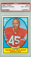 1967 Topps Football 30 Nemiah Wilson Denver Broncos PSA 8 Near Mint to Mint