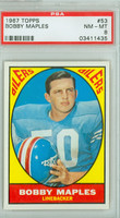 1967 Topps Football 53 Bobby Maples Houston Oilers PSA 8 Near Mint to Mint