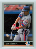 Tom Foley AUTOGRAPH 1992 Leaf Expos 