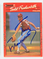 Todd Frohwirth AUTOGRAPH 1990 Donruss Phillies 