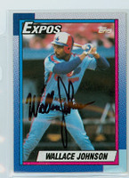 Wallace Johnson AUTOGRAPH 1990 Topps Expos 