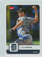 Todd Jones AUTOGRAPH 2006 Fleer Tigers 