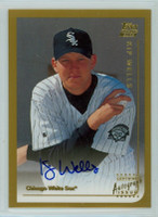 Kip Wells AUTOGRAPH 1999 Topps Insert Traded/Rookies Certified Autograph Issue White Sox CERTIFIED 