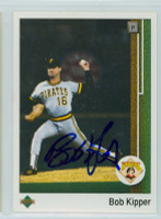 Bob Kipper AUTOGRAPH 1989 Upper Deck Pirates 